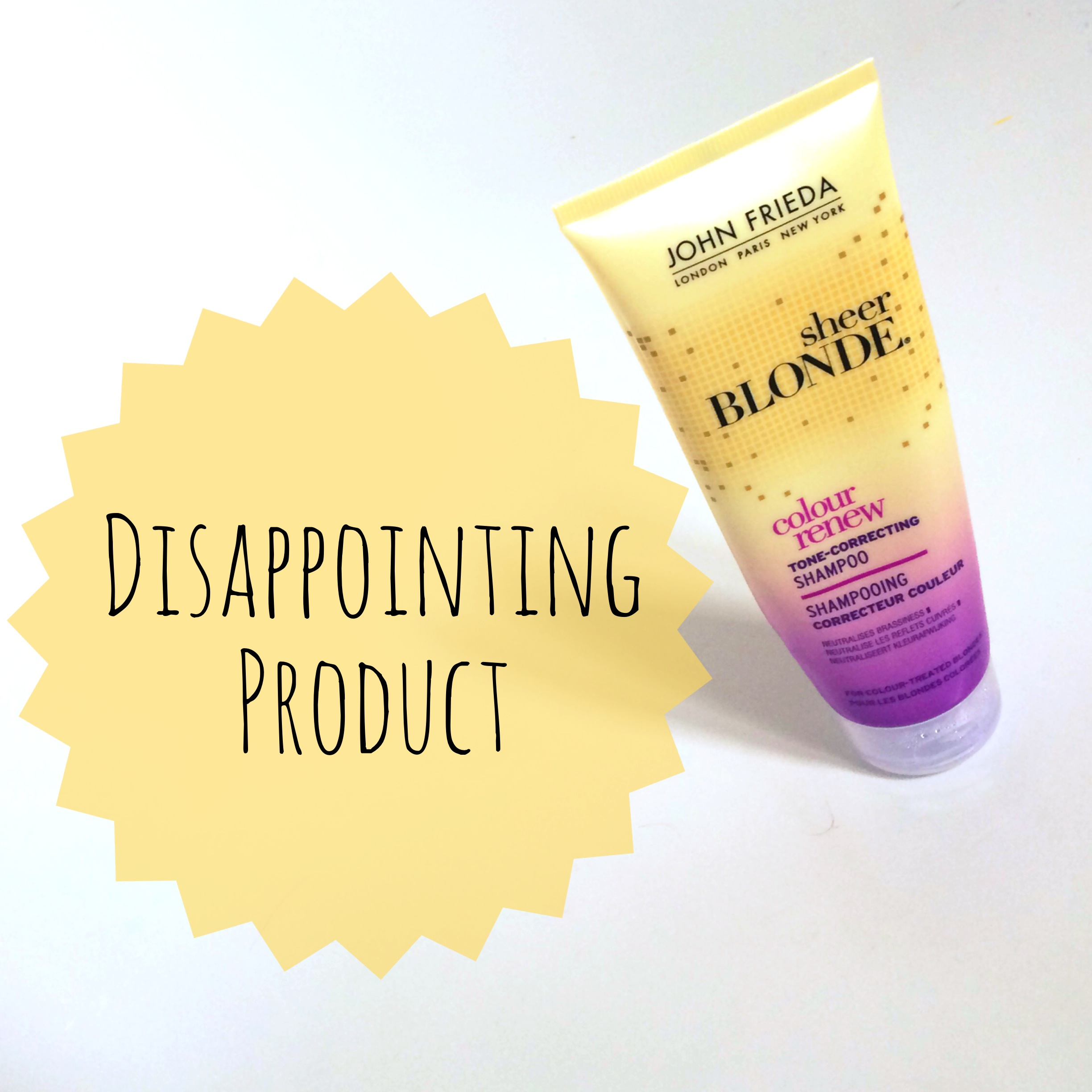 Disappointing Product John Frieda Sheer Blonde Colour
